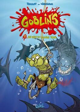 Couverture du livre : Goblin's, tome 2 : En vert et contre tous
