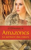 Amazones, Tome 1 : Le serment des coeurs