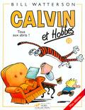 Calvin et Hobbes, tome 10 : Tous aux abris !