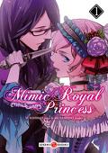 Mimic Royal Princess, tome 1