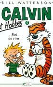 Calvin et Hobbes, tome 5 : Fini de rire !
