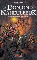Le Donjon de Naheulbeuk, Tome 4 : Chaos sous la montagne