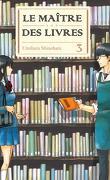 Le maître des livres, tome 3