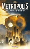 Metropolis, Tome 1