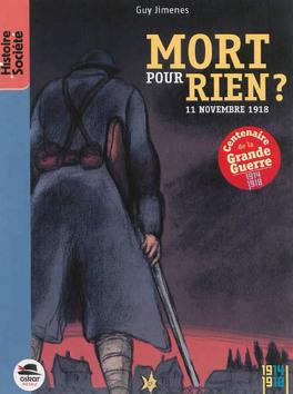 Couverture du livre : Mort pour rien ? : 11 novembre 1918