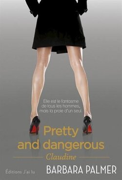 Couverture de Pretty and dangerous : Claudine