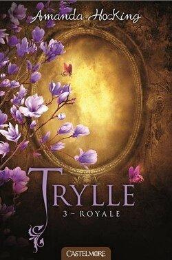 Couverture de Trylle, Tome 3 : Royale