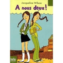 Couverture du livre : A nous deux !
