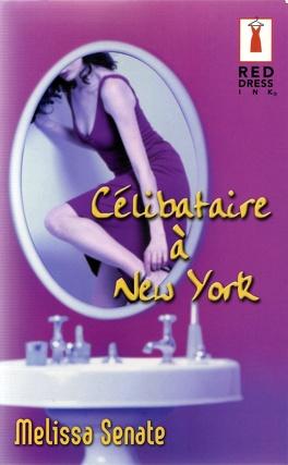 Couverture du livre : Célibataire à New York