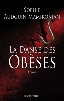 Couverture de La Danse des Obèses