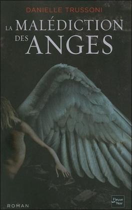 Couverture du livre : La Malédiction des Anges, Tome 1 : La Malédiction des Anges