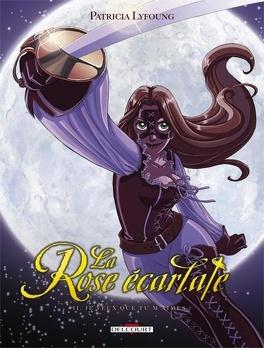 Couverture du livre : La Rose écarlate, Tome 2 : Je veux que tu m'aimes !
