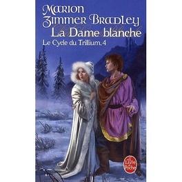 Couverture du livre : Le Cycle du Trillium, Tome 4 : La Dame Blanche