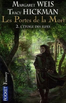 Couverture du livre : Les Portes de la Mort, tome 2 : L'étoile des elfes