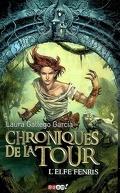 Chroniques de la Tour, Préquelle : L'Elfe Fenris