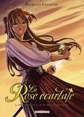 La Rose écarlate, Tome 1 : Je savais que je te rencontrerais