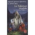 Le Cycle du Trillium, Tome 2 : Le Talisman Ecarlate