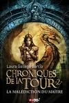 couverture Chroniques de la Tour, Tome 2 : La Malédiction du Maître