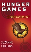 Hunger Games, Tome 2 : L'Embrasement