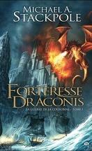 La Guerre de la Couronne, tome 1 : Forteresse Draconis