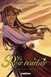 couverture La Rose écarlate, Tome 1 : Je savais que je te rencontrerais