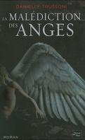 La Malédiction des Anges, Tome 1 : La Malédiction des Anges