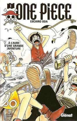 Couverture du livre : One Piece, Tome 1 : À l'aube d'une grande aventure