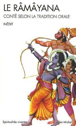 Couverture du livre : Le Râmâyana : conté selon la tradition orale