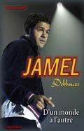 Jamel Debbouze : D'un monde à l'autre