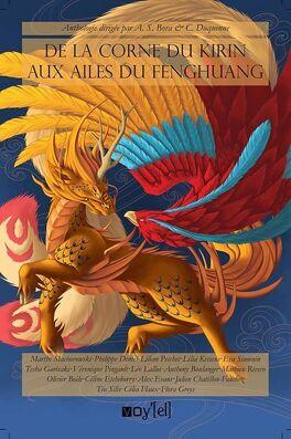 Couverture du livre : De la corne du Kirin aux ailes du Fenghuang