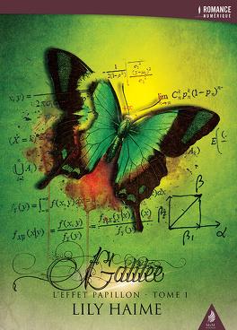 Couverture du livre : L'Effet papillon, Tome 1 : Galilée