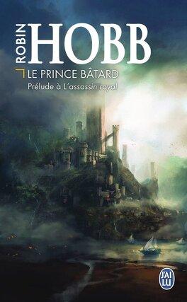 Couverture du livre : La Citadelle des Ombres, Prélude : Le Prince Bâtard