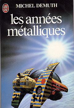 Couverture du livre : Les années métalliques