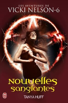 Couverture du livre : Les Aventures de Vicki Nelson, HS : Nouvelles Sanglantes