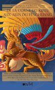 De la corne du Kirin aux ailes du Fenghuang