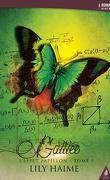 L'Effet papillon, Tome 1 : Galilée