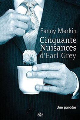 Couverture du livre : Cinquante nuisances d'Earl Grey