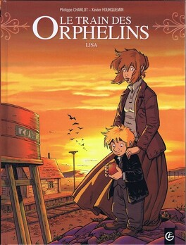 Couverture du livre : Le Train des orphelins, Tome 3 : Lisa