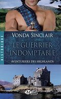 Aventuriers des Highlands, Tome 2 : Le Guerrier Indomptable