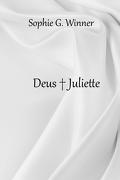 Deus + Juliette