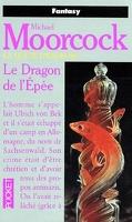 La Quête d'Erekosë, tome 3 : Le Dragon de l'épée