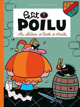 Couverture du livre : Petit poilu, Tome 13 : Au château de Crotte de Maille
