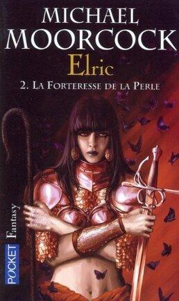 Couverture du livre : Le cycle d'Elric, tome 2 : La forteresse de la perle