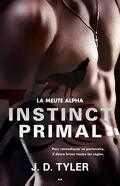 La Meute Alpha, Tome 1 : Instinct Primal