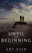 After the End, tome 2: Until the Beginning