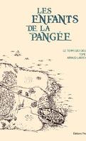 Les enfants de la Pangée T1 - Le temps des Dieux