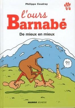 Couverture du livre : L'ours Barnabé, tome 10 : De mieux en mieux