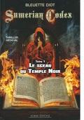 Sumérian codex, tome 1 - Le sceau du temple noir