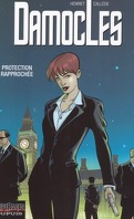 Damoclès, Tome 1 : Protection rapprochée