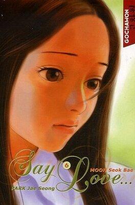Couverture du livre : Say Love..., tome 6